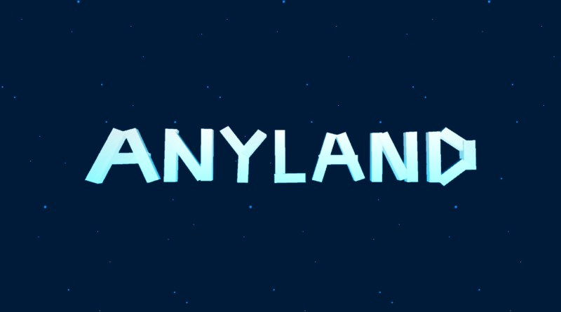 anyland virtual reality world creation review
