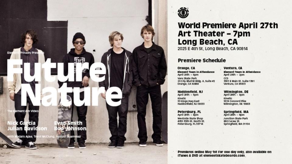 Future Nature' Premiere Schedule | TransWorld SKATEboarding