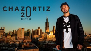 Marquee_chaz_ortiz_20_questions