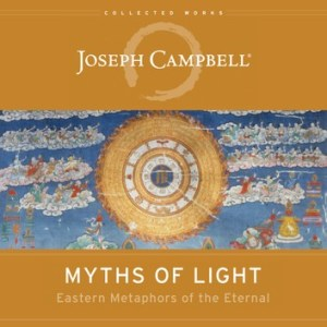 Myths of light Joseph Campbell