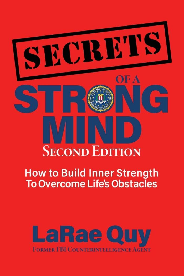 Secrets of a strong Mind LaRae Quy