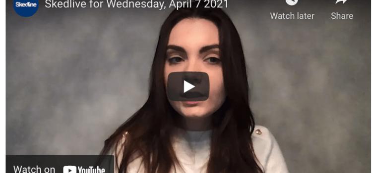 Skedlive for Wednesday, April 7