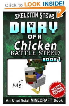 Read Diary of a Chicken Jockey Battle Steed Book 1 on Amazon NOW! Free Minecraft Book on Kindle Unlimited!