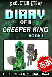 READ A PREVIEW! - Minecraft Diary of a Creeper King - Book 1 - Unofficial Minecraft Books for Kids