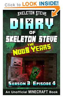Read Skeleton Steve the Noob Years s3e4 Book 16 on Amazon NOW! Free Minecraft Book on Kindle Unlimited!