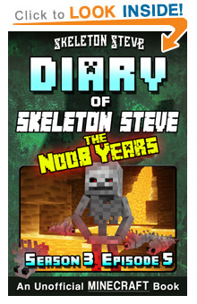 Read Skeleton Steve the Noob Years s3e5 Book 17 on Amazon NOW! Free Minecraft Book on Kindle Unlimited!