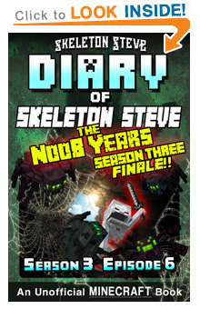 Read Skeleton Steve the Noob Years s3e6 Book 18 on Amazon NOW! Free Minecraft Book on Kindle Unlimited!