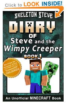 Read Diary of Minecraft Steve & Wimpy Creeper Book 1 NOW! Free Minecraft Book on KU!