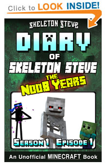 Read Skeleton Steve the Noob Years s1e1 Book 1 on Amazon NOW! Free Minecraft Book!