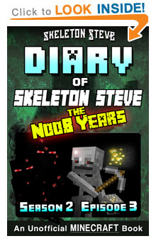 Read Skeleton Steve the Noob Years s2e3 Book 9 on Amazon NOW! Free Minecraft Book on Kindle Unlimited!