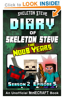 Read Skeleton Steve the Noob Years s2e5 Book 11 on Amazon NOW! Free Minecraft Book on Kindle Unlimited!