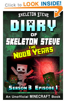Read Skeleton Steve the Noob Years s3e1 Book 13 on Amazon NOW! Free Minecraft Book on Kindle Unlimited!