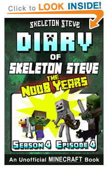 COMING SOON - Read Skeleton Steve the Noob Years s4e4 Book 22 on Amazon NOW! Free Minecraft Book on Kindle Unlimited!