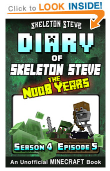 COMING SOON - Read Skeleton Steve the Noob Years s4e5 Book 23 on Amazon NOW! Free Minecraft Book on Kindle Unlimited!