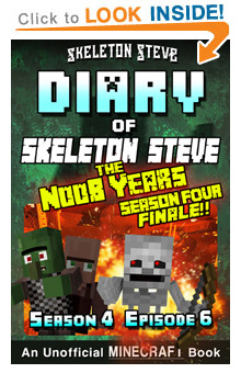 COMING SOON - Read Skeleton Steve the Noob Years s4e6 Book 24 on Amazon NOW! Free Minecraft Book on Kindle Unlimited!