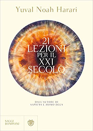 Y.N – Harari 21 Lezioni per il XXI secolo : Recensione Libro