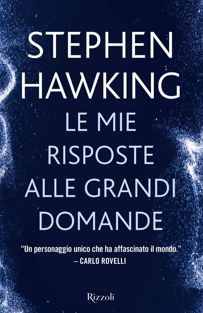 Stephen Hawking – Le mie risposte alle grandi domande : Recensione Libro