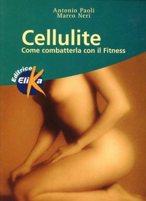 Cellulite : come combatterla con il Fitness