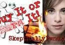 Buy It or Burn It! w/ Leah Morningstar [Episode 5]