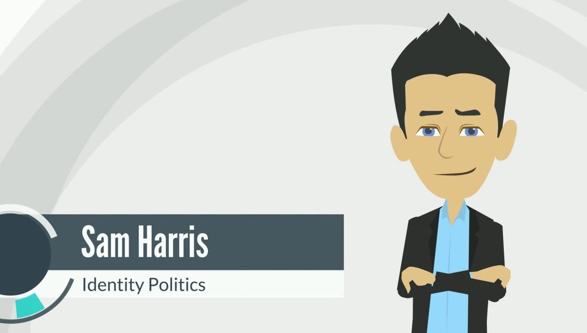 Sam Harris: Identity Politics Explained in Five Minutes