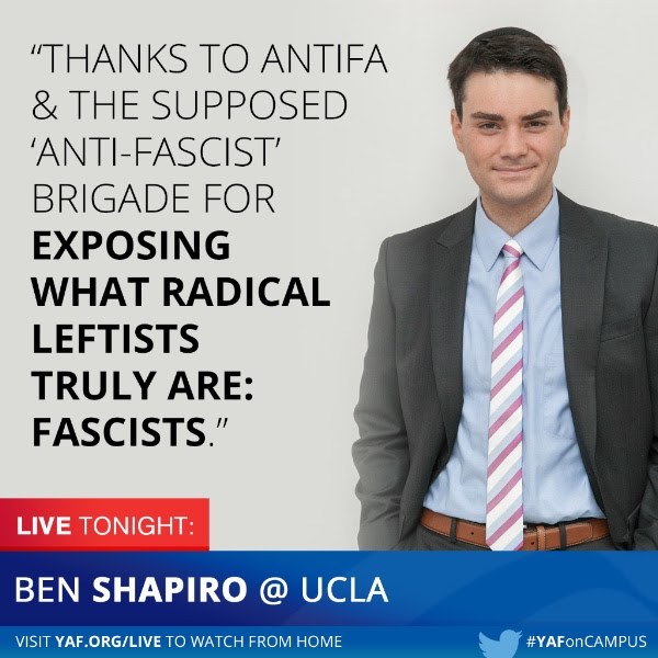 Ben Shapiro at UCLA: Antifa & Antifascists as Fascists: Livestream and More