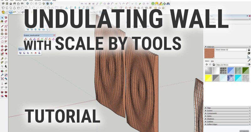 Creating an Undulating Wall with Scale By Tools in SketchUp