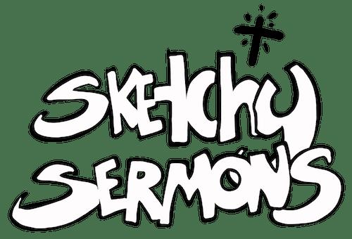 Sketchy Sermons