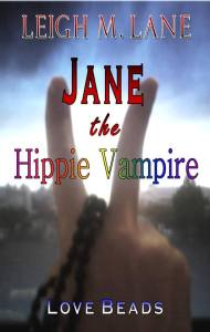 Jane the Hippie Vampire: Love Beads