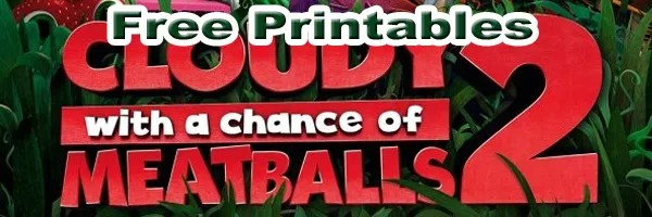 Cloudy with a chance of meatballs 2 Printables SKGaleana