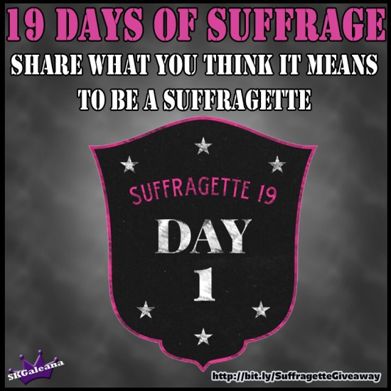 19 Days of Suffrage Day 1