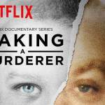 Making A Murderer – The Cliffs Notes