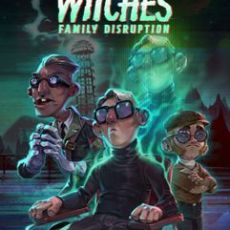 Nine Witches Family Disruption Unleashed