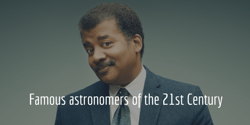 famous astronomers of the 21st century