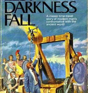 Mining the Genre Asteroid: Lest Darkness Fall by L. Sprague De Camp