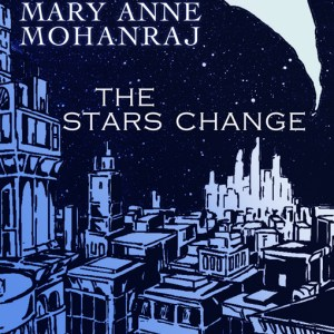 A Note on Hugo Awards and The Stars Change by Mary Anne Mohanraj