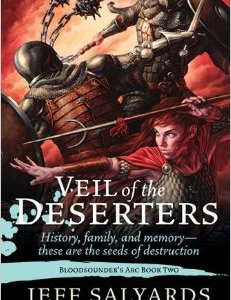 Book Review: Veil of the Deserters by Jeff Salyards