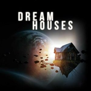 Short and Sublime: Dream Houses by Genevieve Valentine