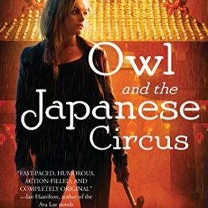 My Superpower:  Kristi Charish (Owl and the Japanese Circus)