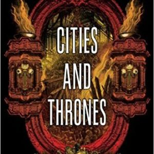 Book Review: Cities and Thrones by Carrie Patel