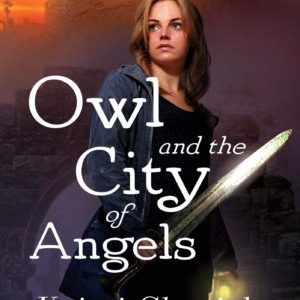 Book Review: Owl and the City of Angels by Kristi Charish