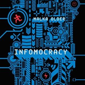 Audiobook Review: Infomocracy by Malka Older