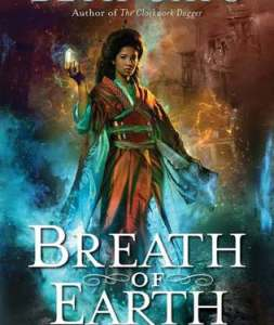 Book Review: Breath of Earth by Beth Cato