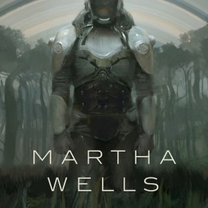 Book Review: All Systems Red: The Murderbot Diaries by Martha Wells