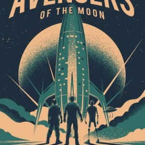 Book Review: Avengers of the Moon by Allen Steele