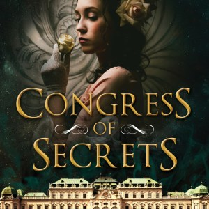 Book Review: CONGRESS OF SECRETS by Stephanie Burgis