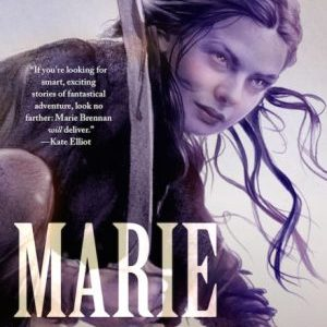 Book Review: Cold-Forged Flame and Lightning in the Blood by Marie Brennan