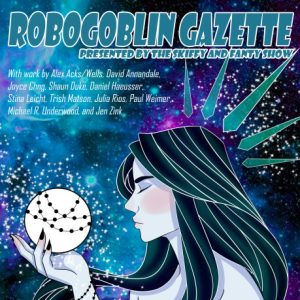 Announcing:  Robogoblin Gazette: Issue 1 — A Sneak Peek!
