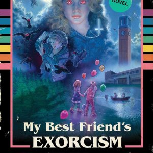 A Book By Its Cover: My Best Friend's Exorcism by Grady Hendrix