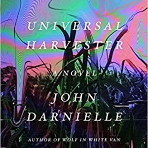 Horror Review: John Darnielle's Universal Harvester (Reviewed by Penny Reeve)