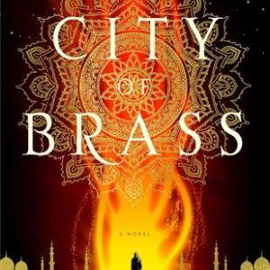 Book Review: City of Brass by S.A. Chakraborty